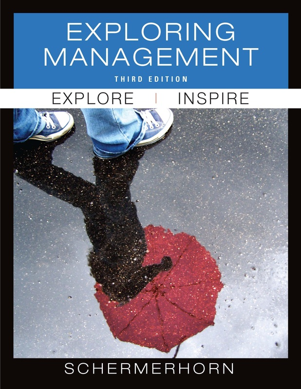 Management online ebooks store exploring management 3rd edition by john r schermerhorn fandeluxe Image collections