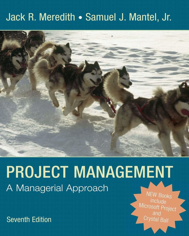 Management online ebooks store project management a managerial approach by jack r meredith and samuel j mantel jr fandeluxe Image collections
