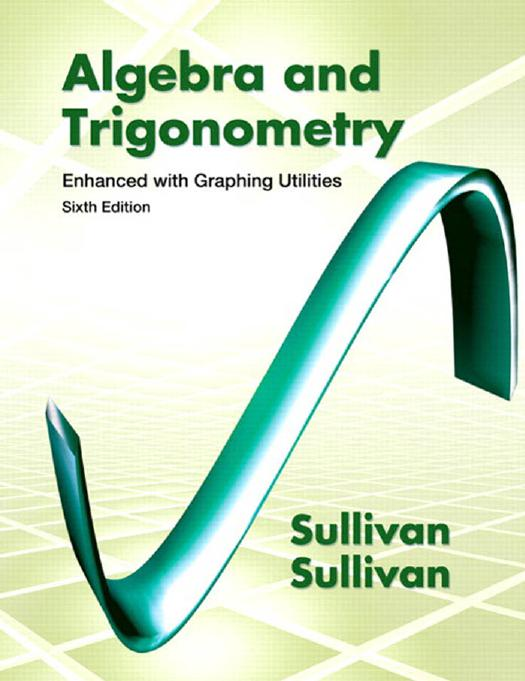 Mathematics online ebooks store algebra and trigonometry enhanced with graphing utilities 6th edition by michael sullivan and michael sullivan iii fandeluxe Images